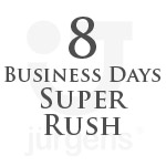8 Business Day Rush