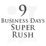 9 Business Day Super Rush